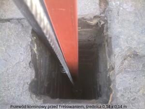 przewód kominowy przed frezowaniem